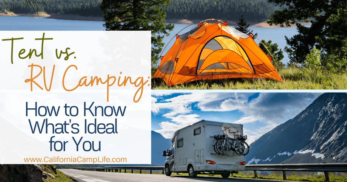 Tent vs. RV Camping: How to Know What's Ideal for You ...